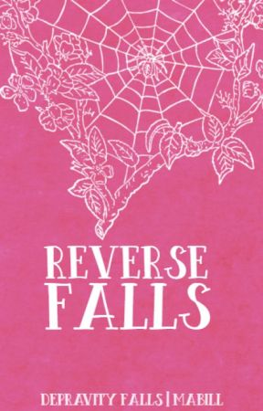 [D3]REVERSE FALLS ✦ mabill by enntsu