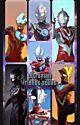 Ultraman Friends Squad by MilkyRoseyOrb