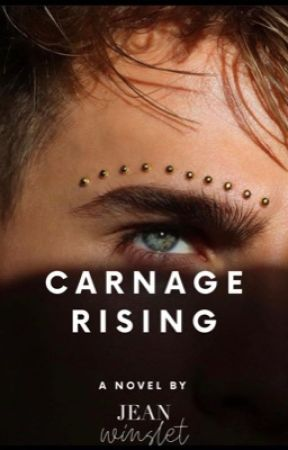 Carnage Rising by Jeanwinslet
