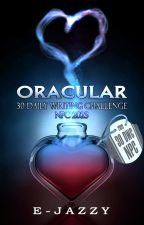 Oracular: 30 Daily Writing Challenge NPC 2019 oleh E-Jazzy