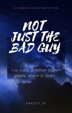 Not Just The Bad Guy by ANXIETY_XX
