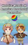 Hetalia: Russia X America Oneshots/Scenarios  cover