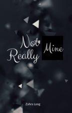 Not Really Mine by zahra_ml