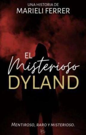 EL Misterioso Dyland {Editando/Completá} by MarieliFerrer8