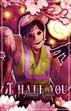 I Hate You|A Masky x Fem! Reader Story by Blxrrii