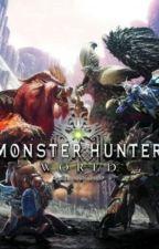 """The """"Sexy"""" New World/ Monster Hunter World/ Male!Hunter x Female!Monster Girls by DaModafoka"""