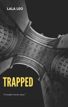 Trapped by LaLaLeoVA