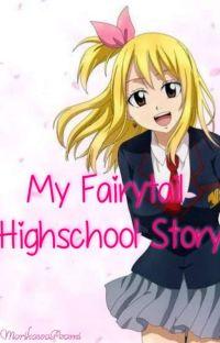 My Fairytail High School Story cover