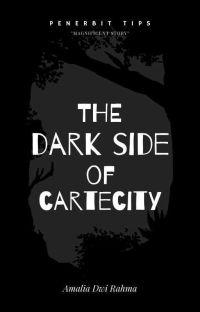 The Darkside of Cartecity [SUDAH TERBIT] cover