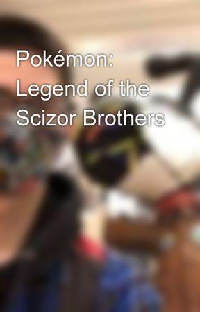 Pokémon: Legend of the Scizor Brothers by SpookyMaster999