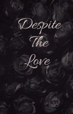 Despite the love di SelmaHebovija
