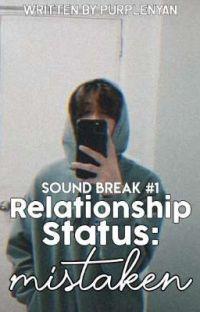 Relationship Status: Mistaken || SB19 KEN (Completed ✓) cover