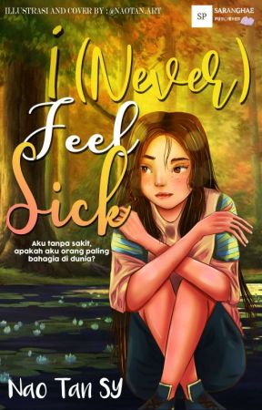 I (Never) Feel Sick [OPEN PRE-ORDER] by Nao_Tan