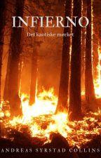 Infierno [Det kaotiske mørket] (av Andreas S. Collins) by poetencollins