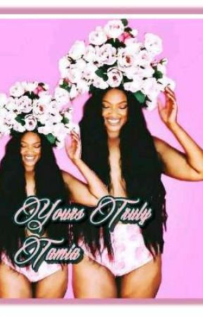 Your Truly, Tamia Book 3 by RenaeFraser