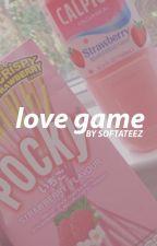 Love Game ↣ Changlix by softateez