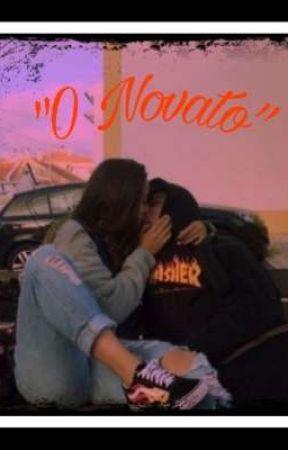 """""""O Novato""""  by 231007J"""