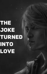 The joke turned into love by EvgeniyLondarev