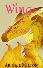Wings of Secrets (HIATUS) by PrincessSkyfire