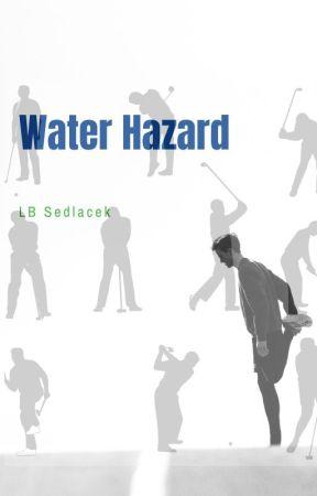 Water Hazard by LbSedlacek