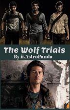 The Wolf Trials  by iiAstroPanda