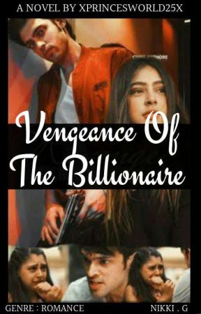 VEGANANCE OF THE BILLIONAIRE |18+ by XthatonedreamX