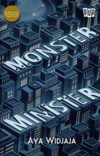 Monster Minister [segera terbit] by ayawidjaja