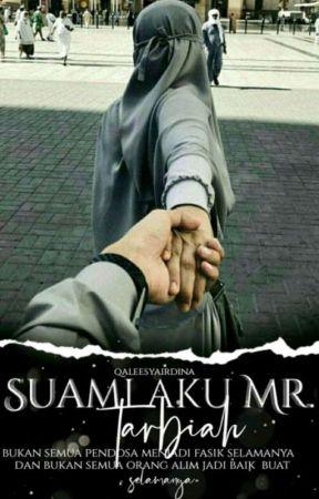 Suami Aku Mr.Tarbiah[On Going] by qaleesyairdina