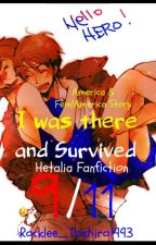 I Was There and Survived 9/11 ||Hetalia - America - Fem!America|| [COMPLETED] by Rocklee_Toshiro1993