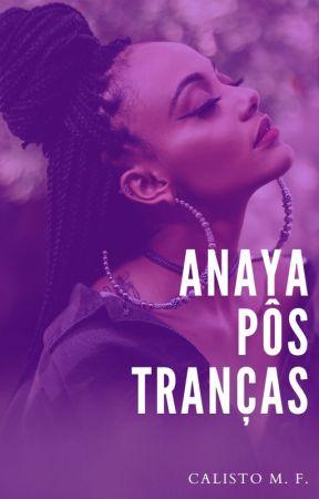 Anaya Pôs Tranças by Mellkar