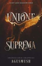 Unione Suprema ~Light and Shadow Series~ di Agusmush