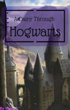 A Diary Through Hogwarts by Sam--C
