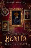 Las máscaras de la Bestia [Disponible en papel📚] cover