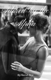 Adored by the Alpha cover