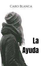 La Ayuda by CaroBlanca