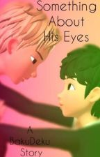Something About His Eyes (Soulmate AU) by Hamlem