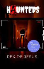 Haunteds by rexdejesus02