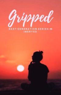 G R I P P E D (NextGen Series #6) cover