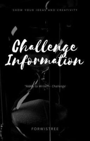 Challenge Information  by Forwistree