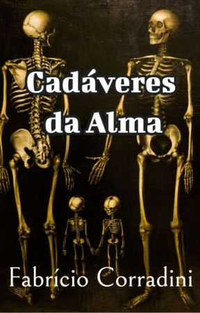 Cadáveres da Alma by FabricioCorradini