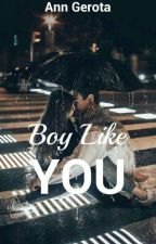 Boy Like You by aiyanamendes