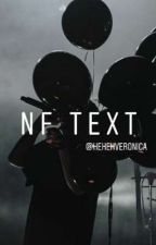 NF text ♫ by hehehveronica