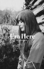 I'm Here [Elizabeth Olsen] by natwandawitch