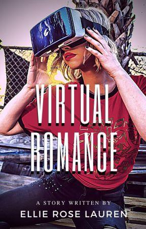 Virtual Romance by EllieRoseLauren