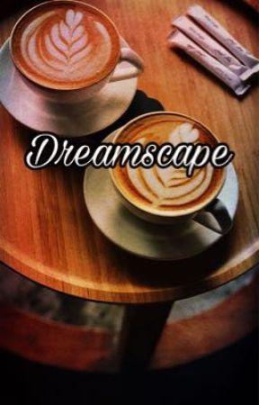 Dreamscape by MissJuviaFullbuster