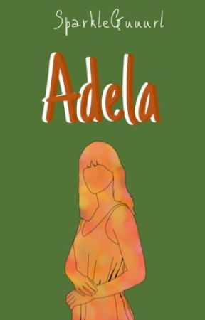 Adela.  by SparkleGuuurl