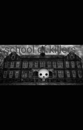 School for killers by Jasmine22w