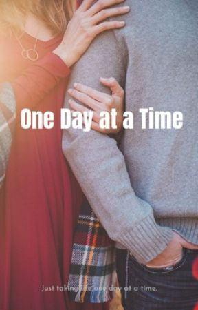 One day at a time by Jadenina1995