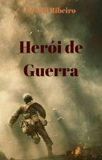 Herói de Guerra by arieliribeiro87