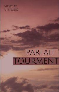 PARFAIT TOURMENT cover